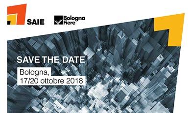 SAIE, Vi aspettiamo a Bologna dal 17 al 20 Ottobre 2018